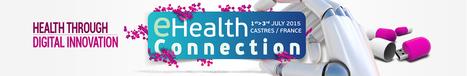 eHealth Connection 2015 : Plus que quelques jours pour s'enregistrer et prendre RDV avec les 50 acteurs de la e-santé déjà enregistrés ! #univesante15 | Aie-Santé | Scoop.it