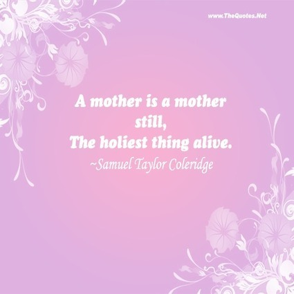 Mothers Day Quotes | TheQuotes.Net - Motivational Quotes | QUOTES VIDEOS | Scoop.it