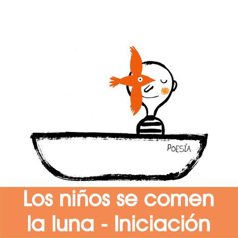 Taller online de poesía infantil: Los niños se comen la luna - Nivel 1 | MARATÓN DE CITAS | Scoop.it