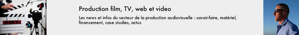 Production film, TV, web et video