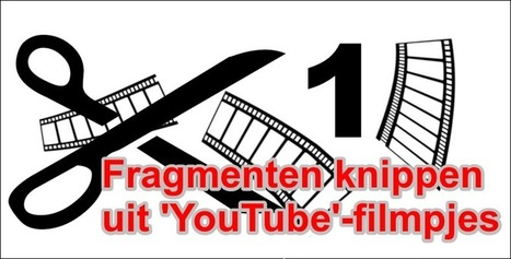 Edu-Curator: Hoe knip je een fragment uit een 'YouTube'-filmpje met TubeChop? | Onderwijs, ICT, Internet | Scoop.it