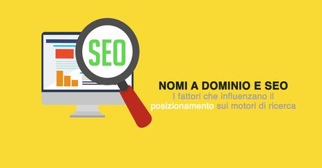 Nome a dominio e SEO: i fattori da prendere in considerazione | seeweb | Scoop.it