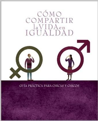 Guía para compartir la vida en igualdad   #TuitOrienta   Scoop.it