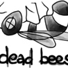 Dead Bees Records press clips
