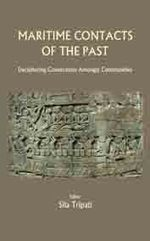 kaveribooks.com: Maritime Contacts of the Past: Deciphering Connections amongst Communities Tripati, Sila (ed) Hardback 9788192624433 | Indian Ocean Archaeology | Scoop.it