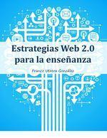 [eBook] Estrategias Web 2.0 para la enseñanza | Elearning | Scoop.it