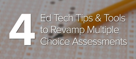 Four Ed Tech Tips & Tools to Revamp Multiple Choice Assessments | Imagine Easy Solutions | Transformational Teaching and Technology | Scoop.it