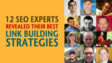 12 SEO Experts Revealed Their Best Link Building Strategies | Kore Social Mix | Scoop.it