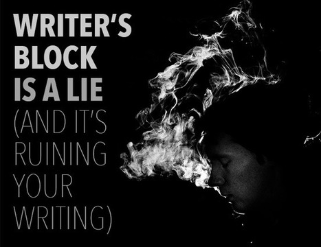 """""""Writer's Block"""" Is a Lie—And It's Ruining Your Writing: The Write Practice 