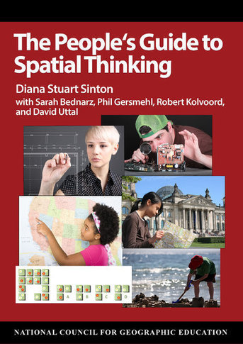 The People's Guide to Spatial Thinking | GIS in Education | Scoop.it