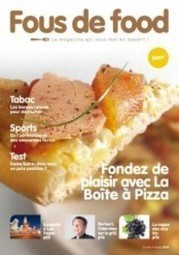 "[Focus] La Boîte à Pizza lance son magazine, ""Fous de Food"" 