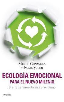 Psicología: ¿Qué es la ecología emocional?   Ecología sostenible   Scoop.it