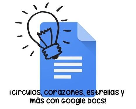Tecducación | ¡Tus imágenes en forma de círculos, corazones, estrellas y más con Google Docs! | Educacion, ecologia y TIC | Scoop.it