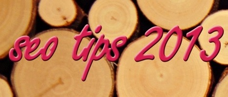 52 Search Engine Optimization Tips 2013 - Vtnssolutions SEO Blog | seo strategy | Scoop.it