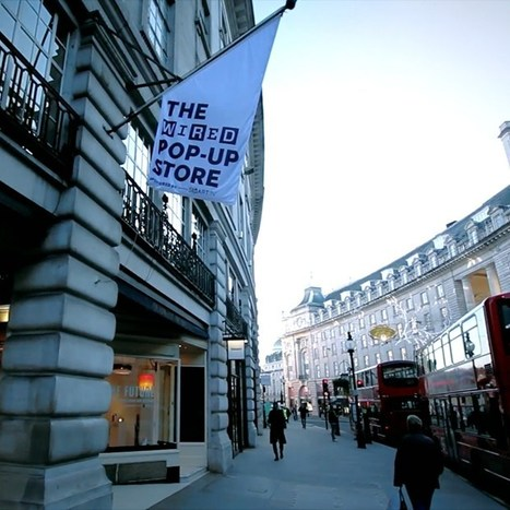 Video: Tour Wired's pop-up store on London's Regent Street (Wired UK)   Technology is the Mind   Scoop.it