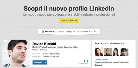 Tutto ciò che dovete assolutamente sapere sui nuovi profili LinkedIn | Focus on Green Meetings & Digital Innovation | Scoop.it