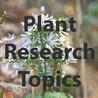 Plant Research Topics