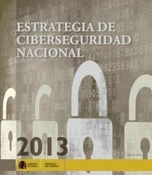 La Estrategia de Ciberseguridad Nacional…aún queda mucho trabajo por hacer | Cybersecurity and Technology | Scoop.it