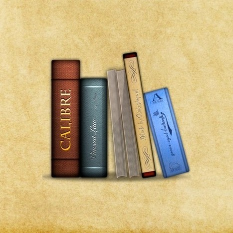 Guía práctica para convertir libros con Calibre | Libros electrónicos | Scoop.it