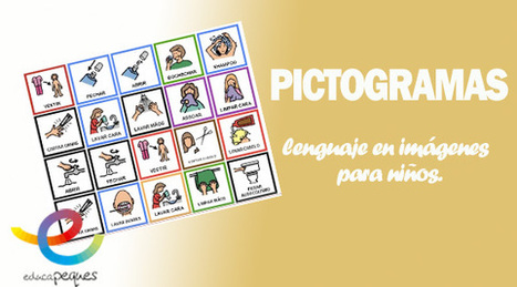 Pictogramas: El lenguaje en imágenes para niños. | Diversidad y Edu | Scoop.it