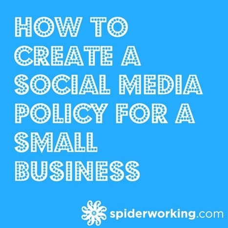 How To Create A Social Media Policy For Small Business | Social Media Collaboration | Scoop.it