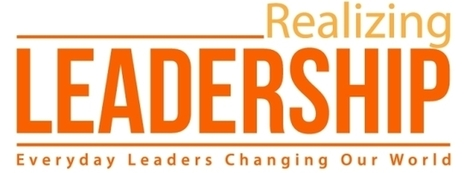 Issue 30 – Chris Atkinson » Realizing Leadership | Leadership | Scoop.it