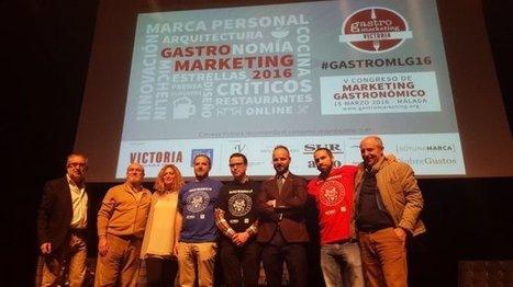 Mi crónica de #GastroMLG16, el V Congreso GastroMarketing | Cosas de mi Tierra | Scoop.it