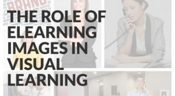 The Role of eLearning Images in Visual Learning | elearning stuff | Scoop.it