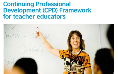 Continuing Professional Development (CPD) Framework for teacher educators | Keep learning | Scoop.it