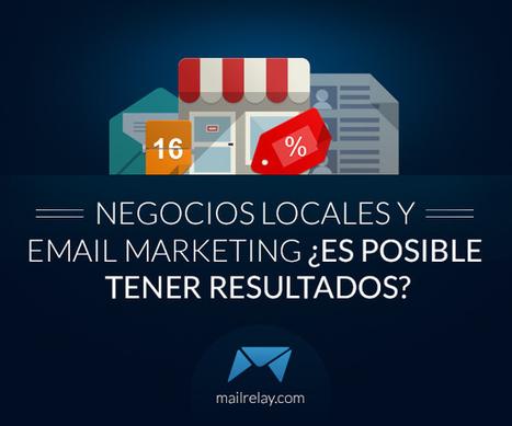 Negocios locales y email marketing ¿Es posible tener resultados? | AgenciaTAV - Asistencia Virtual | Scoop.it