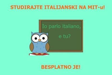 Studirajte jezike besplatno na MIT-u! | Italijanski online | Scoop.it