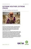 Extreme Weather, Extreme Prices: The costs of feeding a warming world | Oxfam GB | Policy & Practice | Climate Change, Agriculture & Food Security | Scoop.it