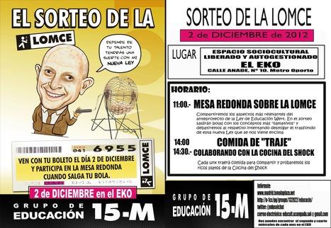 Educación 15M te invita a participar en El Sorteo de la LOMCE este ... | Educación - FECCOO | Scoop.it