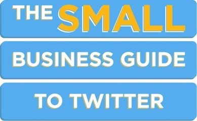 The Small Business interactive guide to Twitter | Social Media Publishing and Curation | Scoop.it