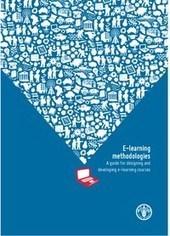 Metodologías de e-learning: guía para el diseño y desarrollo de cursos de e-learning | Educacion, ecologia y TIC | Scoop.it