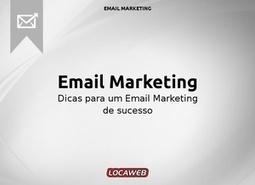 Dicas para um E-mail Marketing de sucesso | It's business, meu bem! | Scoop.it