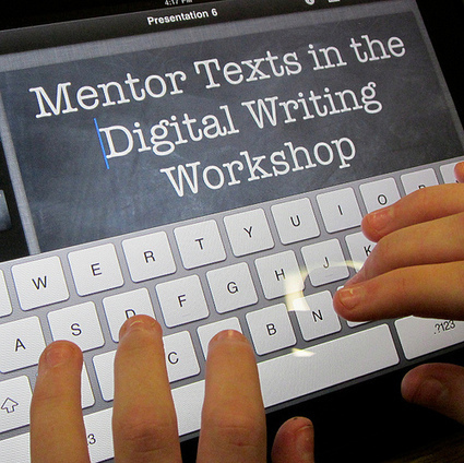 Mentor Texts in the Digital Writing Workshop [Posterous] | personal publishing platforms | Scoop.it