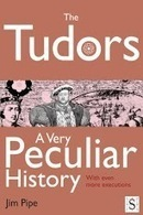 The Tudors, A Very Peculiar Hi - Applications Android sur GooglePlay | Heritage Apps | Scoop.it