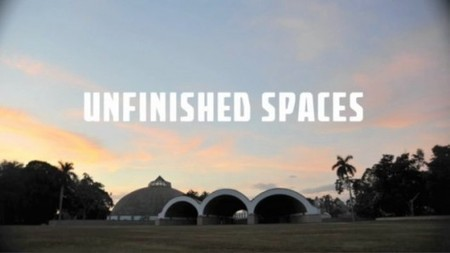 """CUBA: """"Unfinished Spaces"""" Wins SAH Award for Film and Video 