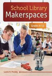 Interview with Leslie Preddy, Author of School Library Makerspaces, 6-12 | MakerBridge | Inquiry Learning in the Library | Scoop.it