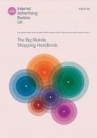 The Big Mobile Shopping Handbook   IAB UK   Retail   Scoop.it