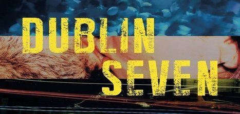 Review | Dublin Seven by Frankie Gaffney - HeadStuff | The Irish Literary Times | Scoop.it