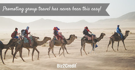 5 Ways to Promote Your Group Travel Business - | Business and Finance | Scoop.it