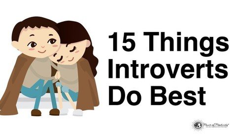 15 Things Introverts Do Best | Social Introverts | Scoop.it