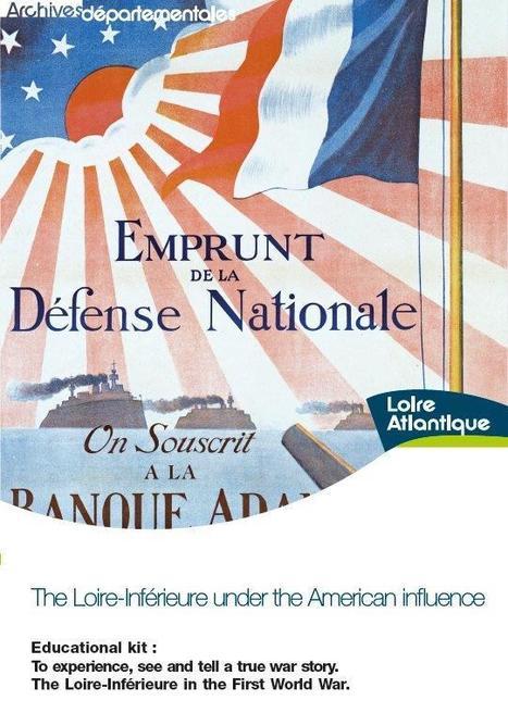 The Loire-Inférieure under the American influence : un support pédagogique en anglais   Histoire 2 guerres   Scoop.it