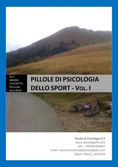 Pillole di psicologia dello sport: Ebook gratuito | Improving - migliorando | Scoop.it