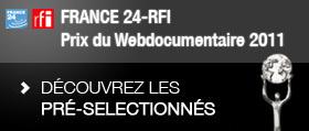 Présélection du 3e  prix webdocumentaire France 24 - RFI   L'actualité du webdocumentaire   Scoop.it
