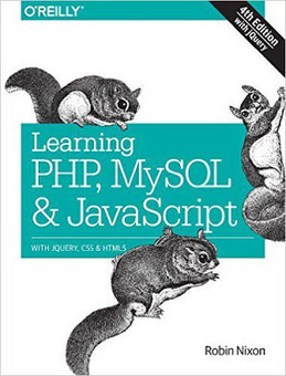 Learning PHP MySQL & JavaScript 4th Edition - Free eBooks | Free Download Pdf Books | Scoop.it