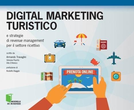 Digital marketing turistico: una guida sulle strategie di revenue management per il settore ricettivo | Web Marketing Turistico | Scoop.it