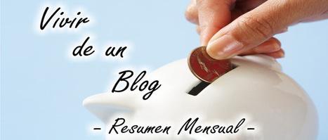 Vivir de un blog - Resumen de Agosto #Blogging  2016 @rubenalonsoes | Mery Elvis Asertivista - Marketing Online y Negocios | Scoop.it